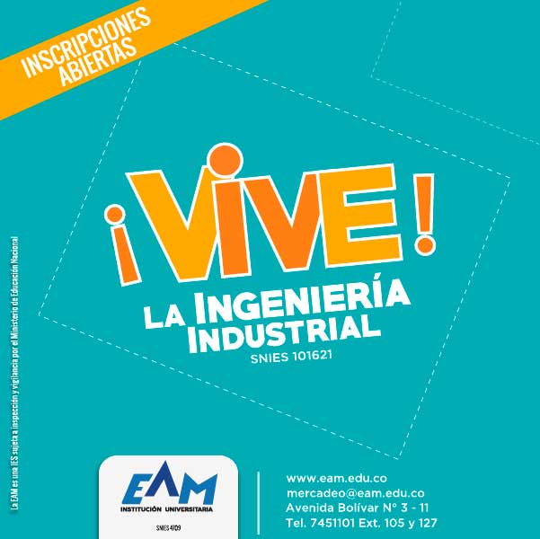 Ingeniería Industrial - Institución Universitaria EAM