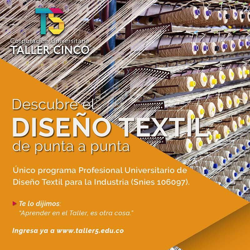 Profesional en Diseño Textil para la Industria - Corporación Universitaria Taller 5