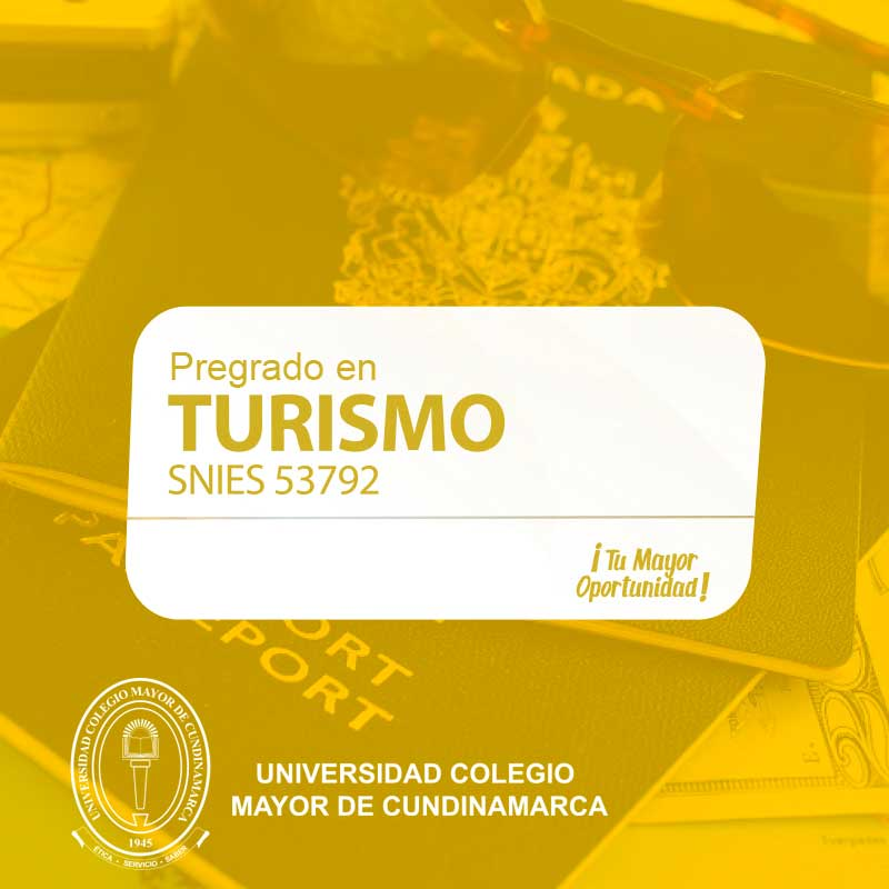 Turismo - Universidad Colegio Mayor de Cundinamarca - UNICOLMAYOR