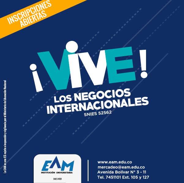 Administración de negocios internacionales - Institución Universitaria EAM