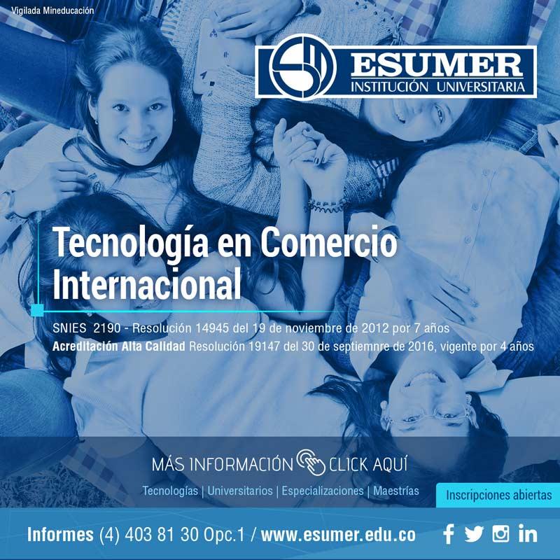 Tecnología en comercio internacional - Institución Universitaria Esumer