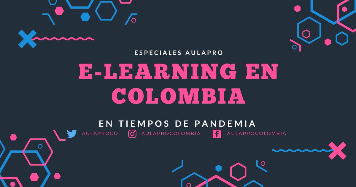 e-learning en Colombia en tiempos de pandemia