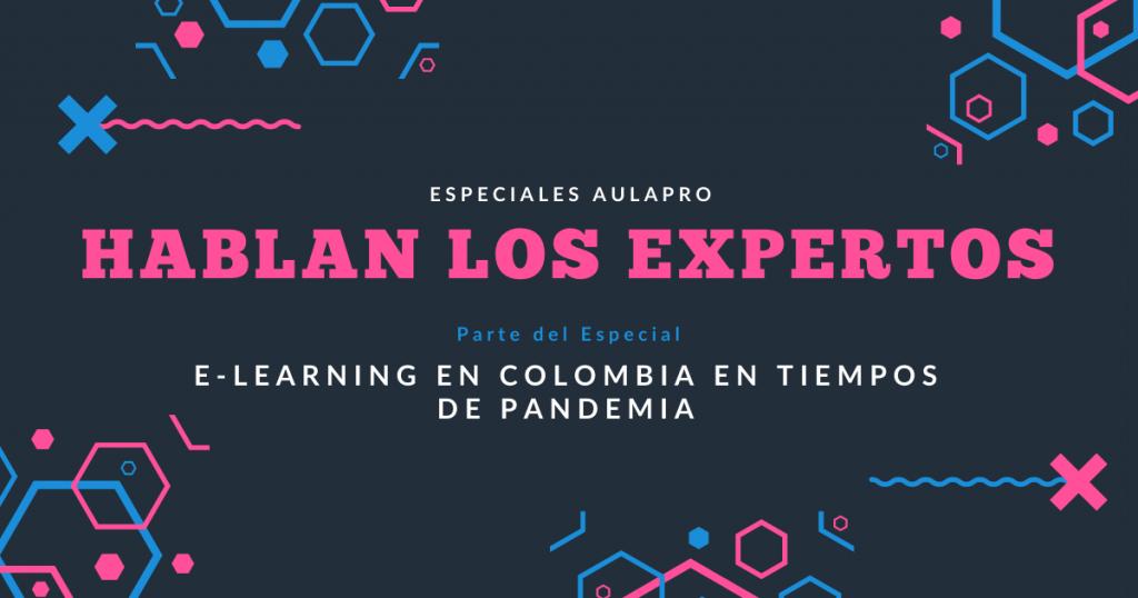 Hablan los expertos en e-Learning en Colombia