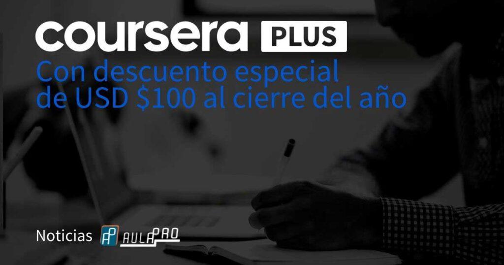Coursera Plus descuento de 100 dólares